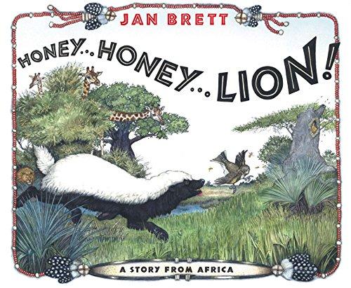 Honey... Honey... Lion! By Jan Brett