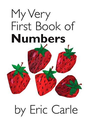 My Very First Book of Numbers von Eric Carle