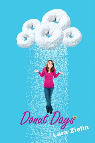 Donut Days By Lara Zielin
