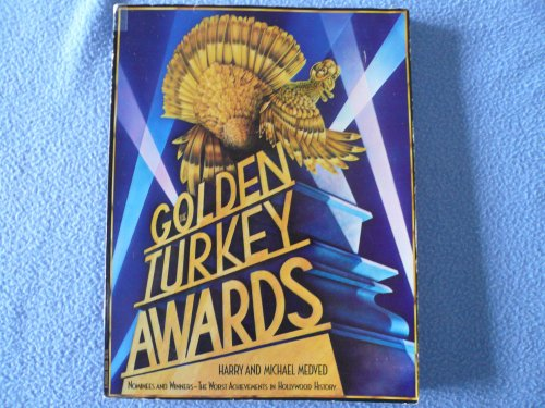 The Golden Turkey Awards By Harry Medved