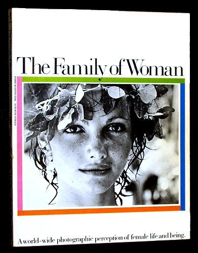 The Family of Woman By Edited by Jerry Mason