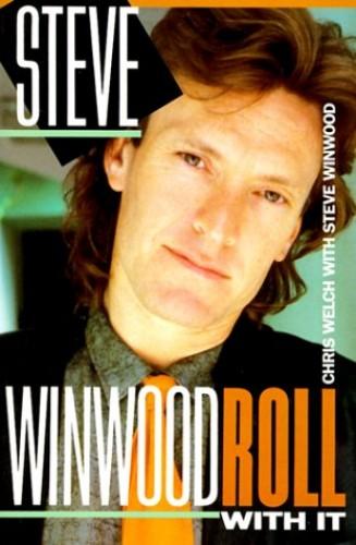 Steve Winwood By Chris Welch