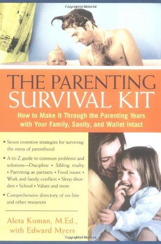 The Parneting Survival Kit By Aleta Koman