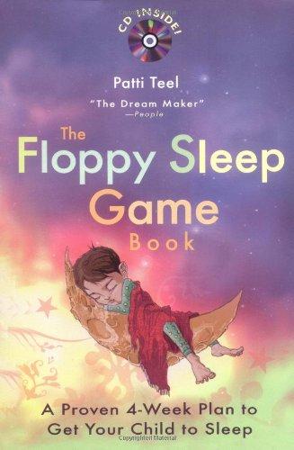 The Floppy Sleep Game Book By Patti Teel