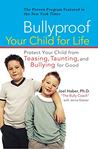 Bullyproof Your Child By Joel Haber