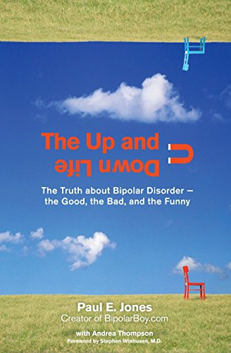 The Up and Down Life By Paul E Jones