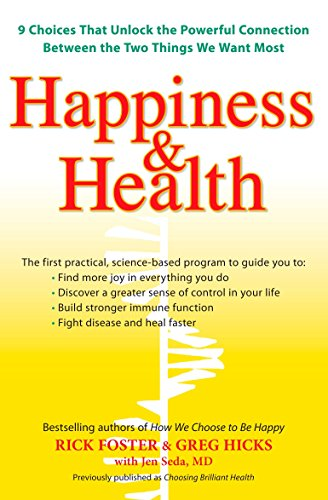 Hapiness & Health By Rick Foster (Rick Foster)
