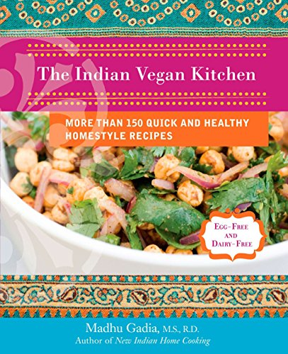The Indian Vegan Kitchen By Madhu Gadia (Madhu Gadia)