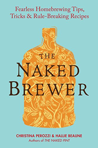 The Naked Brewer By Christina Perozzi