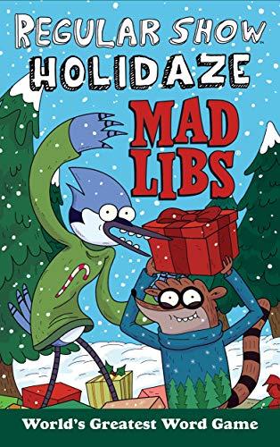 Regular Show Holidaze Mad Libs By Karl Jones