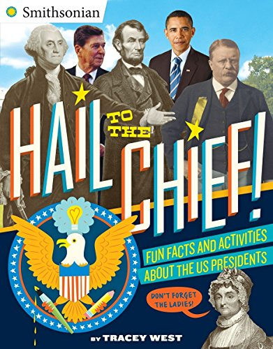 Hail To The Chief! By Tracey West
