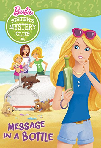 Sisters Mystery Club #4: Message in a Bottle By Victoria Saxon