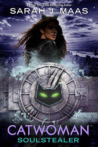 Catwoman: Soulstealer von Sarah J. Maas