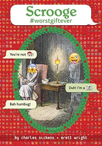 Scrooge #Worstgiftever By Charles Dickens