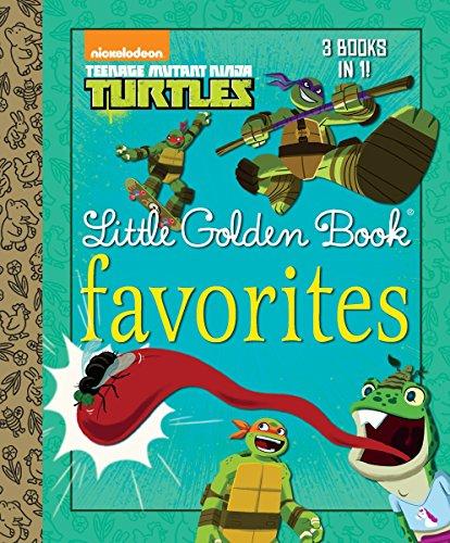 Teenage Mutant Ninja Turtles Little Golden Book Favorites By Golden Books