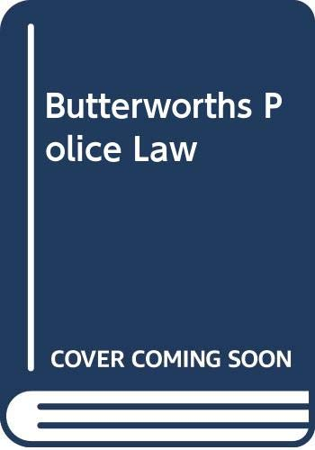 Butterworths Police Law By Jack English