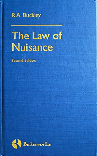Law of Nuisance By R. A. Buckley