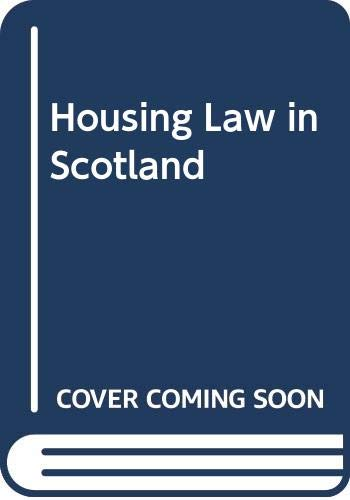 Housing Law in Scotland By Chris Himsworth