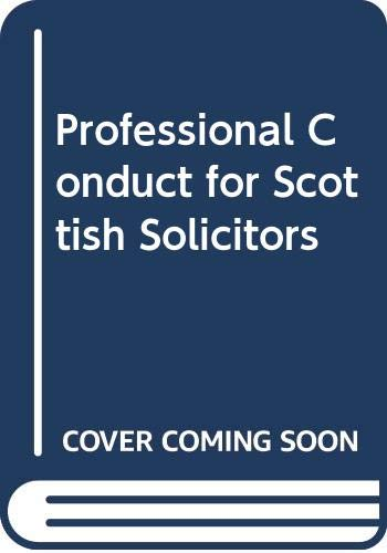 Professional Conduct for Scottish Solicitors by Jane Ryder