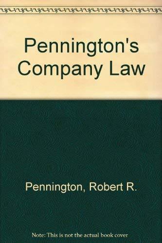 Pennington's Company Law By Robert R. Pennington (Emeritus Professor of Commercial Law, University of Birmingham)