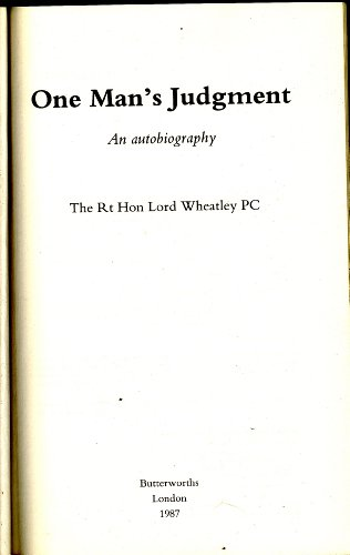 One Man's Judgement By John Wheatley