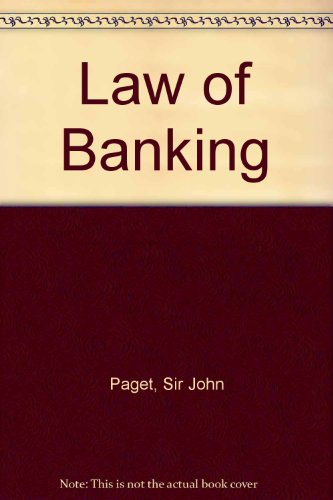 Law of Banking By Sir John Paget