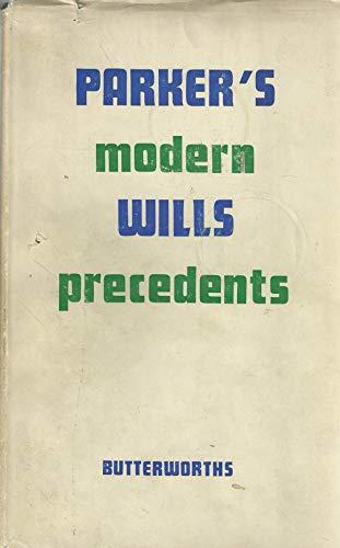 Modern Wills Precedents By Anthony Parker