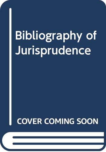 Bibliography of Jurisprudence By Edited by R.W.M. Dias