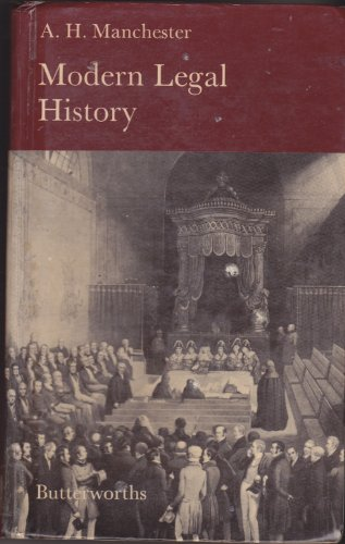 A Modern Legal History of England and Wales, 1750-1950 By A. H. Manchester