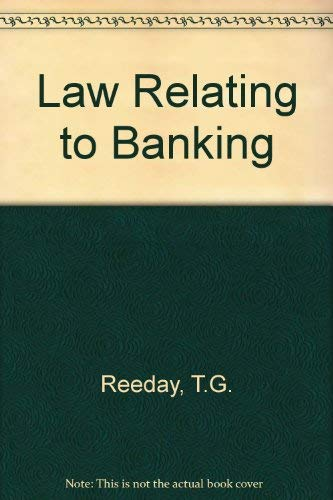 Law Relating to Banking By T.G. Reeday
