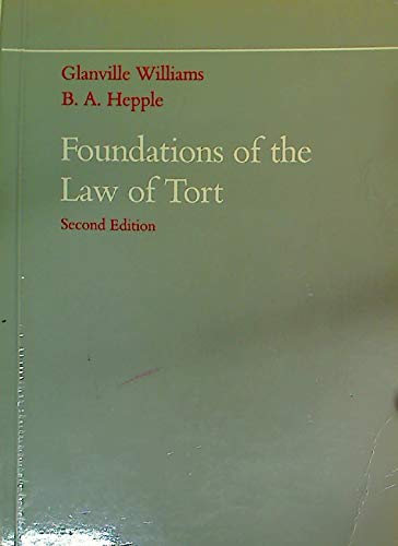 Foundations of the Law of Tort By B.A. Hepple