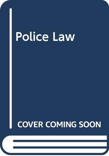 Police Law By C.C.H. Moriarty