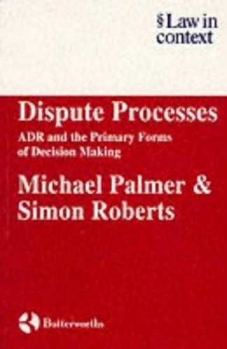 Dispute Processes By Simon Roberts