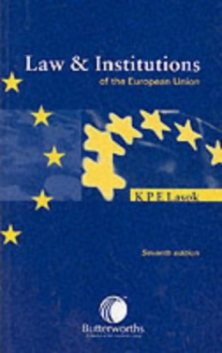 Law and Institutions of the European Union By D. Lasok
