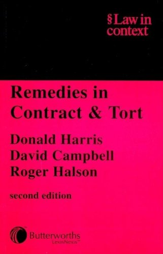 Remedies in Contract and Tort By Donald Harris