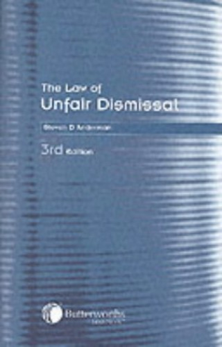 The Law of Unfair Dismissal By S.D. Anderman