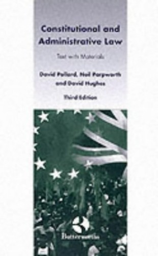 Constitutional and Administrative Law By David Pollard