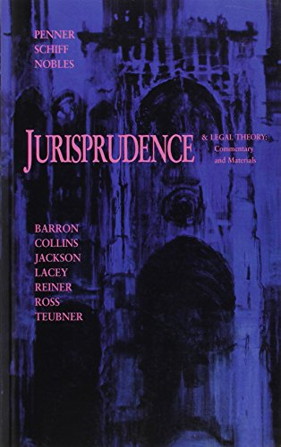 Introduction to Jurisprudence and Legal Theory: Commentary and Materials By Anne Barron