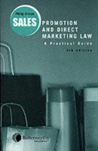 Sales Promotion and Direct Marketing Law By Philip Circus
