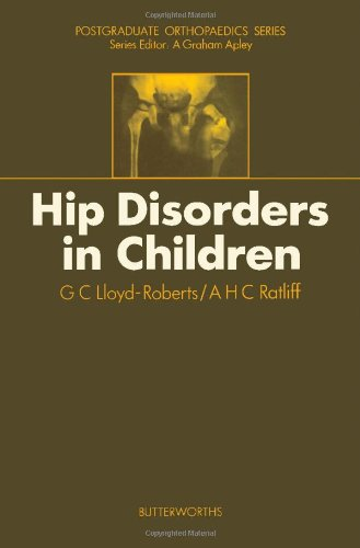 Hip Disorders in Children By George Charles Lloyd-Roberts