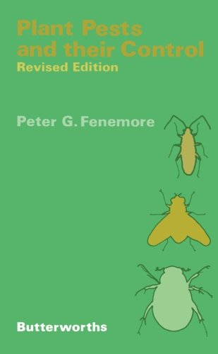 Plant Pests and Their Control By P.G. Fenemore