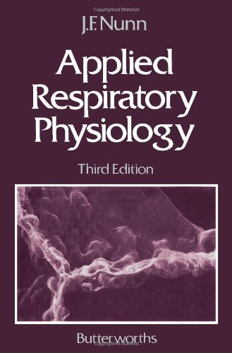Applied Respiratory Physiology By John F. Nunn