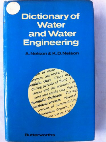 Dictionary of Water and Water Engineering by Archibald Nelson
