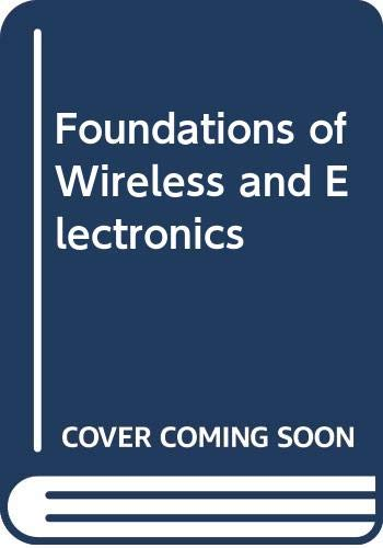 Foundations of Wireless and Electronics By M.G. Scroggie