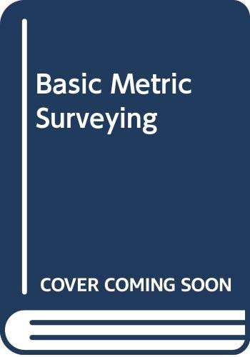 Basic Metric Surveying By W. S. Whyte