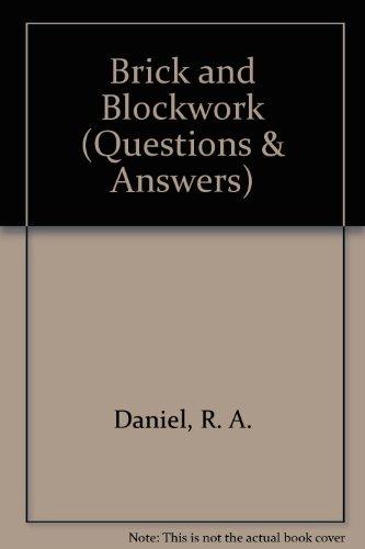 Brick and Blockwork By R. A. Daniel