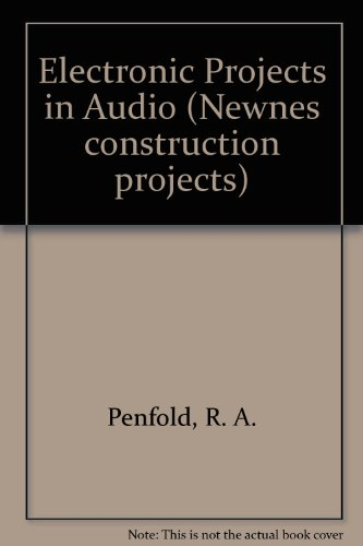 Electronic Projects in Audio By R. A. Penfold