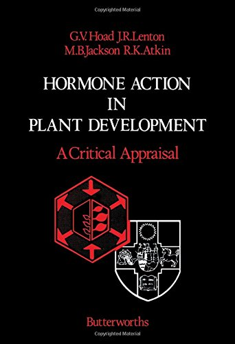 Hormone Action in Plant Development By G.V. Hoad