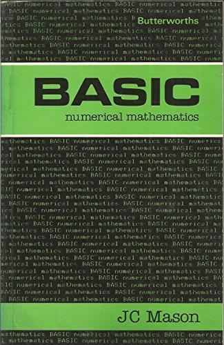 BASIC Numerical Mathematics By John C. Mason