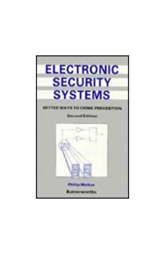 Electronic Security Systems By Philip Walker
